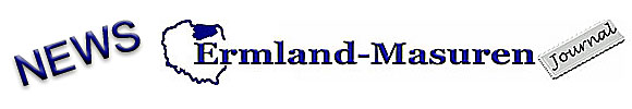 Ermland-Masuren Journal, News